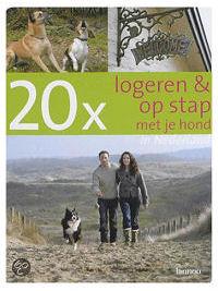20 x logeren & op stap met je hond in Nederland