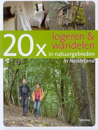 20 x logeren & wandelen in natuurgebieden in Nederland