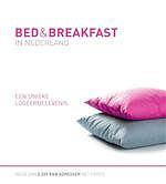Bed & Breakfast in Nederland