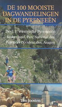 De 100 mooiste dagwandelingen in de Pyreneeën deel 1