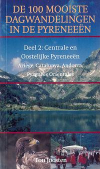 De 100 mooiste dagwandelingen in de Pyrenee�n deel 2