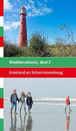 Ameland en Schiermonnikoog