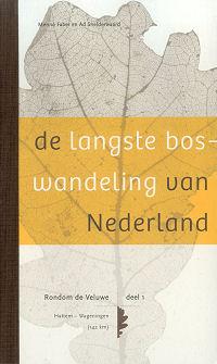 De langste boswandeling van Nederland  deel 1