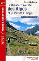La Grande Traversée des Alpes et le Tour de l