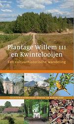 Plantage Willem III en Kwintelooijen
