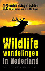 Wildlife wandelingen in Nederland