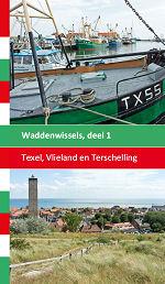 Texel, Vlieland en Terschelling